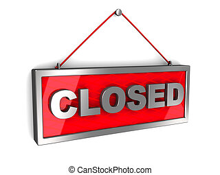 closed sign - 3d illustration of closed sign over white...