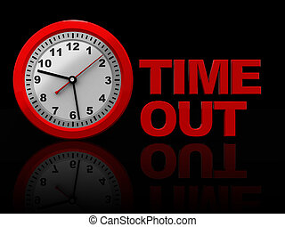time out - 3d illustration of red clock and text 'time out'...