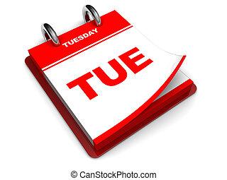 tuesday calendar - 3d illustration of calendar with tuesday...