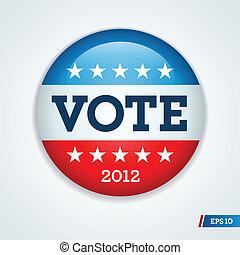 elección, campaña, botón, 2012