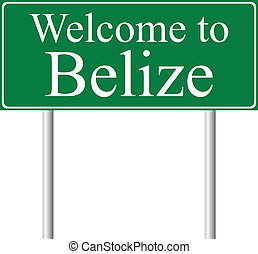 Welcome to Belize, concept road sign