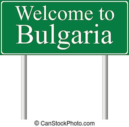 Welcome to Bulgaria, concept road sign