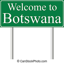 Welcome to Botswana, concept road sign