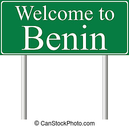 Welcome to Benin, concept road sign