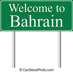 Welcome to Bahrain, concept road sign isolated on white...