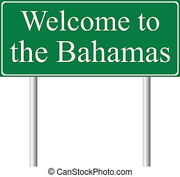 Welcome to Bahamas, concept road sign