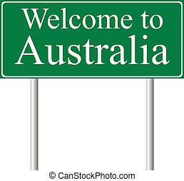 Welcome to Australia, concept road sign