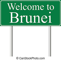 Welcome to Brunei, concept road sign
