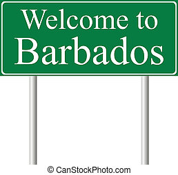 Welcome to Barbados, concept road sign