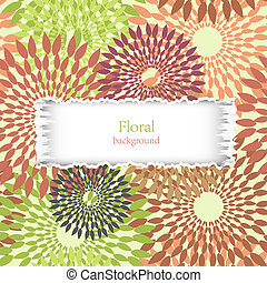 torn floral background with place for your text. Vector illustration