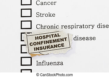 Hospital confinement and disease like cancer, influenza,...