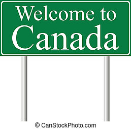 Welcome to Canada, concept road sign isolated on white...