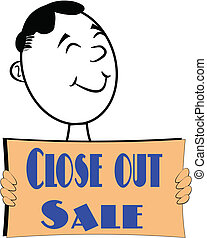 closeout sale - signage for todays recession for retail...