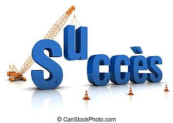 Succes - French language: SUCCES 3D word under construction....