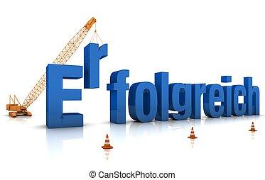 Erfolgreich - German language: ERFOLGREICH 3D word under...