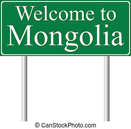 Welcome to Mongolia, concept road sign