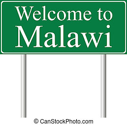 Welcome to Malawi, concept road sign