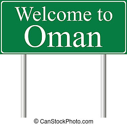Welcome to Oman, concept road sign
