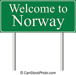 Welcome to Norway, concept road sign isolated on white...