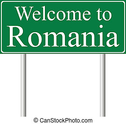 Welcome to Romania, concept road sign