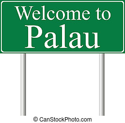 Welcome to  Palau, concept road sign