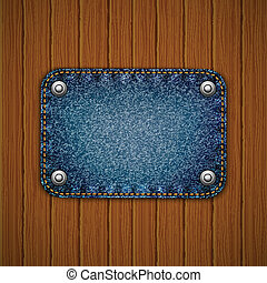 Wooden texture with denim element. Vector illustration