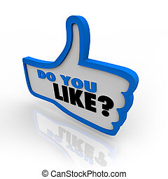 Do You Like Question Mark Thumbs Up Symbol - A blue outlined...