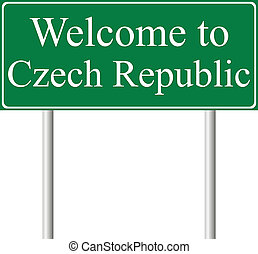 Welcome to Czech Republic, concept road sign