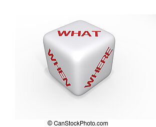 Dice - what, when, where - XL - White Dice with what, when...