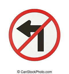 Traffic sign recycled paper - No turn left traffic sign...