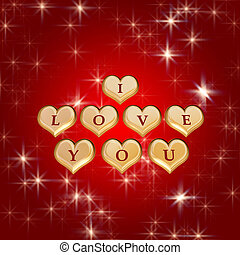 I love you 4 - 3d golden hearts, red letters, text - I love...