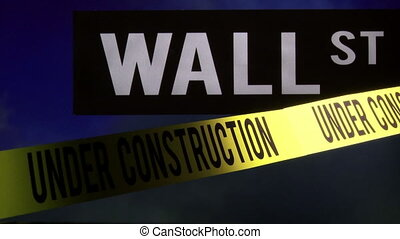 Wall Street - under construction - Wall street sign Concept...