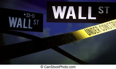 Wall Street - under construction - Economy crisis, Under...