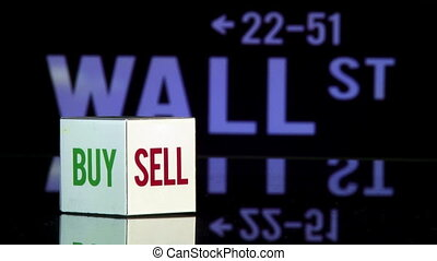 Wall st, Bye sell - Rolling dice, Bye or Sell. Wall Street...