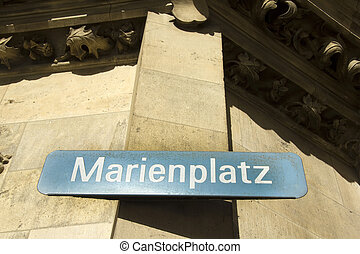 Marienplatz - Sign at the historic central square of the...
