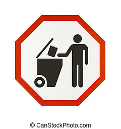 Traffic sign recycled paper - Discarding Garbage traffic...