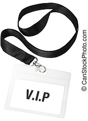 Badge or vip pass isolated on white background, clipping...