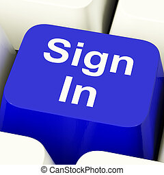 Sign In Computer Key In Blue Showing Website Login - Sign In...