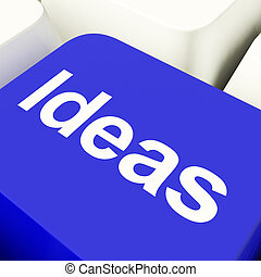 Ideas Computer Key In Blue Showing Concepts Or Creativity -...