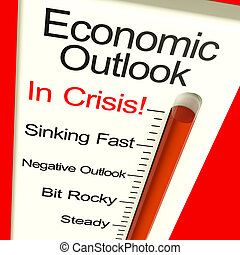 Economic Outlook In Crisis Monitor Showing Bankruptcy And A...