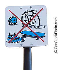 A Sign Prohibiting Cycling, Rollerbalding, Skateboarding and...