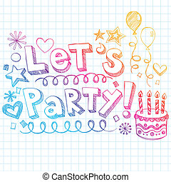 Let's Party Happy Birthday Doodles - Hand-Drawn Sketchy...