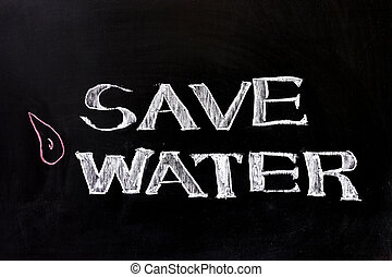 Save water - Chalk drawing - Save water concept