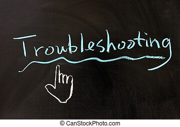 Troubleshooting - Chalk drawing - Troubleshooting word...