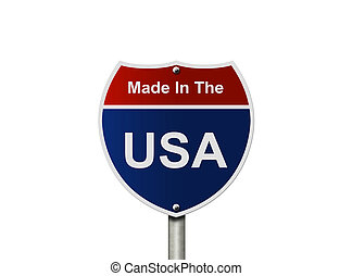 Made In The USA - An American road sign isolated on white,...