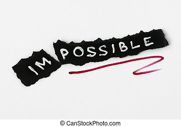 Possible text over black paper. Impossible and possible...