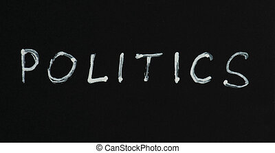 Politics text conception - Politics white text conception...