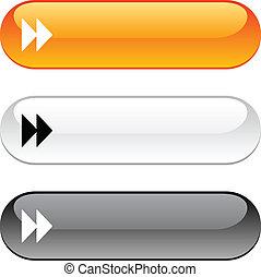 Forward button.