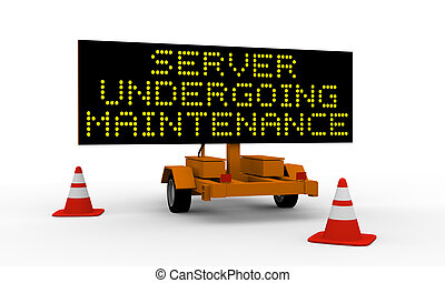 Server undergoing maintenance - Black signboard on the top...
