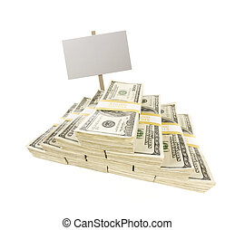 Stacks of One Hundred Dollar Bills on White with Blank Sign